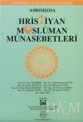Ensar Neşriyat - Asrımızda Hristiyan Müslüman Münasebetleri