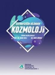 Üsküdar Üniversitesi Yayınları - Astrofiziğin Dilinden Kozmoloji