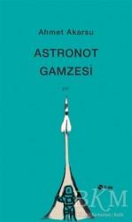 Şule Yayınları - Astronot Gamzesi