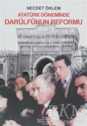 Yeniden Anadolu ve Rumeli Müdafaa-i Hukuk Yayınları - Atatürk Döneminde Darülfünun Reformu