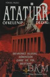 Enki Yayınları - Atatürk Öfkelenip Dedi ki: