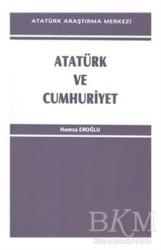 Atatürk Araştırma Merkezi - Atatürk ve Cumhuriyet