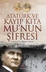 Yılmaz Basım - Atatürk ve Kayıp Kıta Mu'nun Şifresi