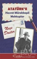 Tarihçi Kitabevi - Atatürk'e Hasret Mürekkepli Mektuplar