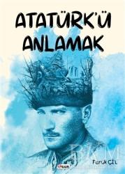 Teen Yayıncılık - Atatürk'ü Anlamak