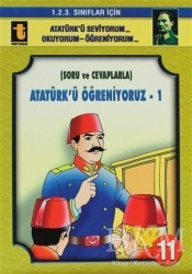 Toker Yayınları - Atatürk'ü Öğreniyoruz - 1 (Soru ve Cevaplarla, Eğik El Yazısı)