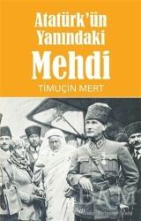 Hükümdar Yayınları - Atatürk'ün Yanındaki Mehdi