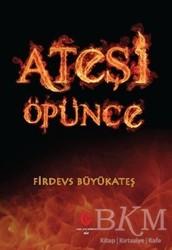 Can Yayınları (Ali Adil Atalay) - Ateşi Öpünce