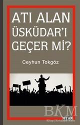 Ozan Yayıncılık - Atı Alan Üsküdar'ı Geçer mi?