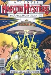 Lal Kitap - Atlantis Martin Mystere Yeni Seri Sayı: 47 Yıldızlardan Gelen Tehdit İmkansızlıklar Dedektifi