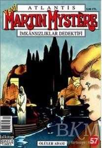 Atlantis Martin Mystere Yeni Seri Sayı: 57 Ölüler Adası İmkansızlıklar Dedektifi