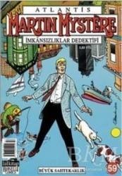 Lal Kitap - Atlantis Martin Mystere Yeni Seri Sayı: 59 Büyük Sahtekarlık İmkansızlıklar Dedektifi