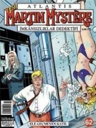 Lal Kitap - Atlantis Martin Mystere Yeni Seri Sayı: 62 Ele Geçmeyen Katil İmkansızlıklar Dedektifi