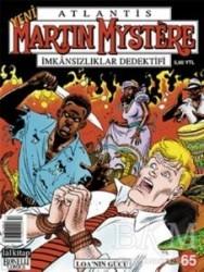 Lal Kitap - Atlantis Martin Mystere Yeni Seri Sayı: 65 Loa'nın Gücü İmkansızlıklar Dedektifi