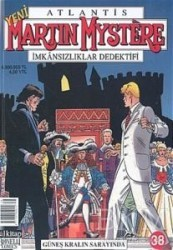 Lal Kitap - Atlantis Yeni Seri Sayı: 38 Güneş Kralın Sarayında Martin Mystere İmkansızlıklar Dedektifi