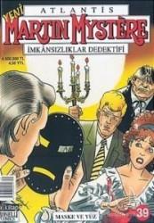 Lal Kitap - Atlantis Yeni Seri Sayı: 39 Maske ve Yüz Martin Mystere İmkansızlıklar Dedektifi