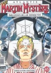 Lal Kitap - Atlantis Yeni Seri Sayı: 45 Geri Sayım: Eksi Bir Martin Mystere İmkansızlıklar Dedektifi