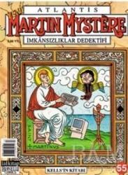 Lal Kitap - Atlantis Yeni Seri Sayı: 55 Martin Mystere İmkansızlıklar Dedektifi Kells'in Kitabı