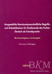 Pegem A Yayıncılık - Akademik Kitaplar - Ausgewahlt Literaturwissenschaftliche Begriffe und Arbeitsthemen für Studierende des Faches Deutsc als Fredsprache