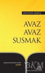 Meneviş Yayınları - Avaz Avaz Susmak