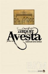 Avesta Yayınları - Avesta - Zerdüştilerin Kutsal Metinleri (Ciltli)