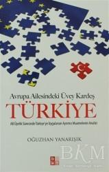 Babıali Kültür Yayıncılığı - Avrupa Ailesindeki Üvey Kardeş Türkiye