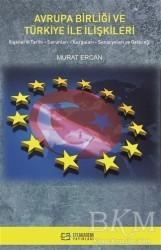 Efe Akademi Yayınları - Avrupa Birliği ve Türkiye İle İlişkileri