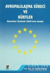 Adana Nobel Kitabevi - Avrupalılaşma Süreci ve Kürtler