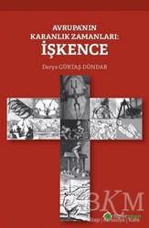 Hiperlink Yayınları - Avrupa'nın Karanlık Zamanları: İşkence
