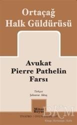 Mitos Boyut Yayınları - Avukat Pierre Pathelin Farsı