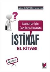 Adalet Yayınevi - Ders Kitapları - Avukatlar için Sorularla İstinaf El Kitabı