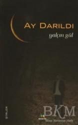 Meneviş Yayınları - Ay Darıldı