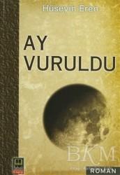 Babıali Kitaplığı - Ay Vuruldu