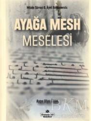 Süleymaniye Vakfı Yayınları - Ayağa Mesh Meselesi
