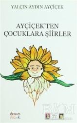 Demos Yayınları - Ayçiçek'ten Çocuklara Şiirler