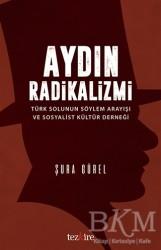 Tezkire - Aydın Radikalizmi