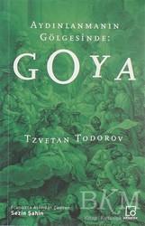 Othello Yayıncılık - Aydınlanmanın Gölgesinde: Goya