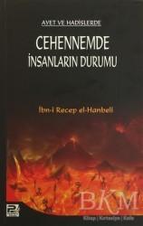 Karınca & Polen Yayınları - Ayet ve Hadislerde Cehennemde İnsanların Durumu