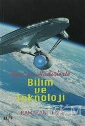 Elif Yayınları - Ayet ve Hadislerle Bilim ve Teknoloji