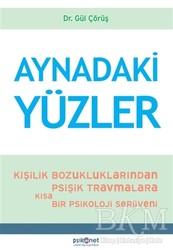 Psikonet Yayınları - Aynadaki Yüzler