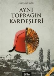 Gita Yayınları - Aynı Toprağın Kardeşleri