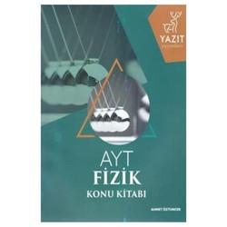 Yazıt Yayınları - AYT Fizik Konu Kitabı