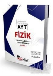 Kafadengi Yayınları - AYT Fizik Olmazsa Olmaz Soru Bankası 1. Kitap