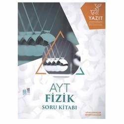 Yazıt Yayınları - AYT Fizik Soru Kitabı Yazıt Yayınları