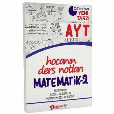 AYT Hocanın Ders Notları Matematik 2 Konu Anlatımı Dahi Adam Yayınları