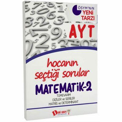 AYT Hocanın Seçtiği Sorular Matematik 2 Soru Bankası Dahi Adam Yayınları