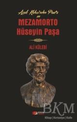 Berikan Yayınları - Azak Kalesi'nden Prut'a ve Mezamorto Hüseyin Paşa