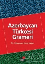 Kesit Yayınları - Azerbaycan Türkçesi Grameri