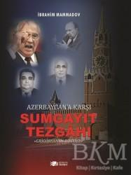 Berikan Yayınları - Azerbaycan'a Karşı Sumgayıt Tezgahı
