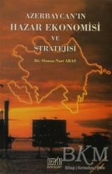 Derin Yayınları - Azerbaycan'ın Hazar Ekonomisi ve Stratejisi